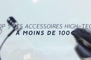 Meilleurs Accessoires high tech moins de 100€